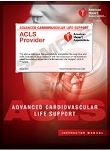Advanced Cardiac Life Support Initial Course/AHA ACLS Provider Manual (Bundle) -Ft Lauderdale